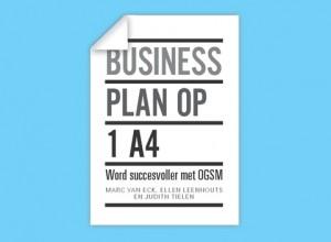 Business Plan op 1 A4 word succesvoller met OGSM